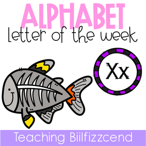 Alphabet Letter of the Week X