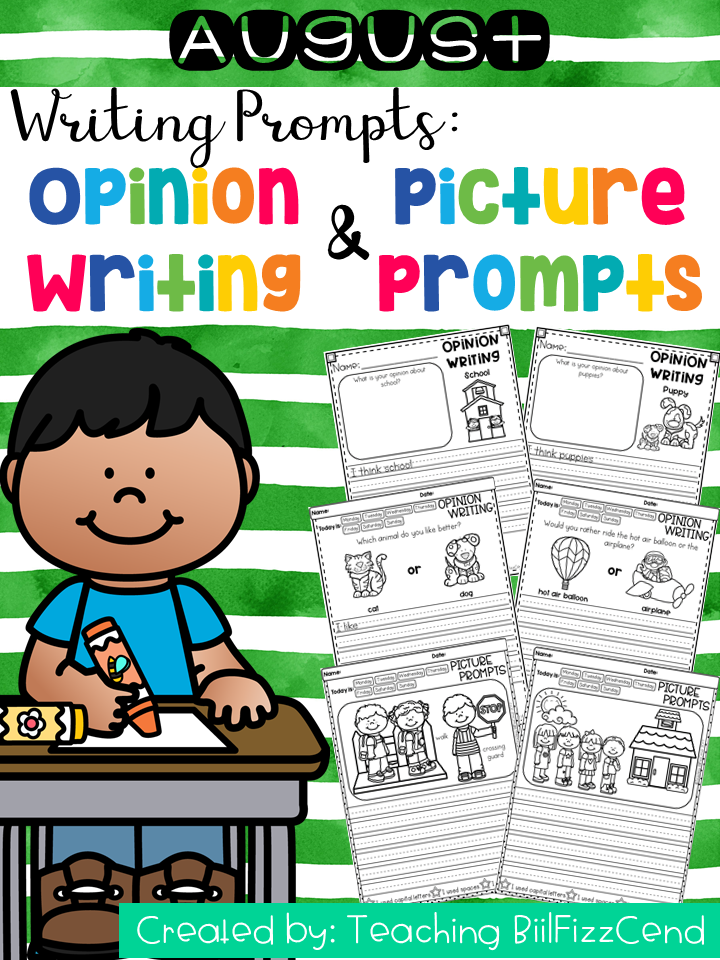 August Writing Prompts : Opinion Writing & Picture Prompts