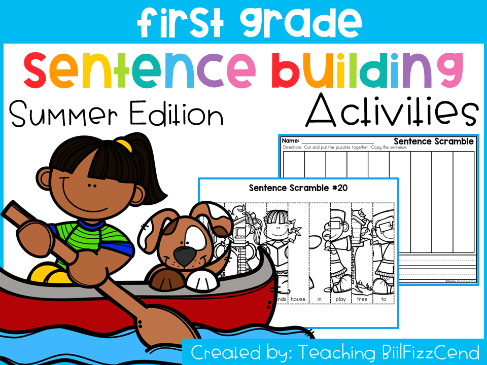First Grade Sentence Building Summer Edition