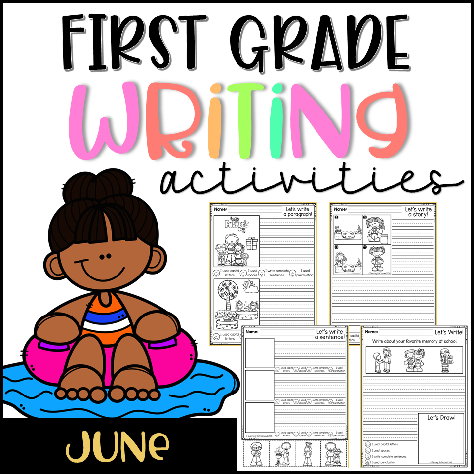 June First Grade Writing Activities