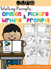 Load image into Gallery viewer, June Writing Prompts : Opinion Writing & Picture Prompts