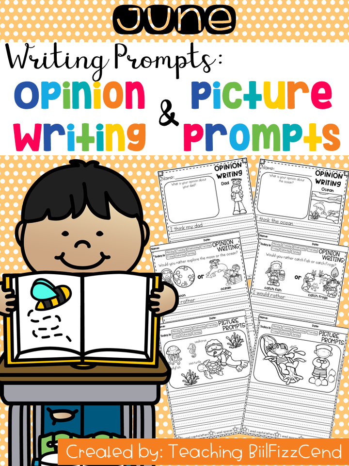 June Writing Prompts : Opinion Writing & Picture Prompts