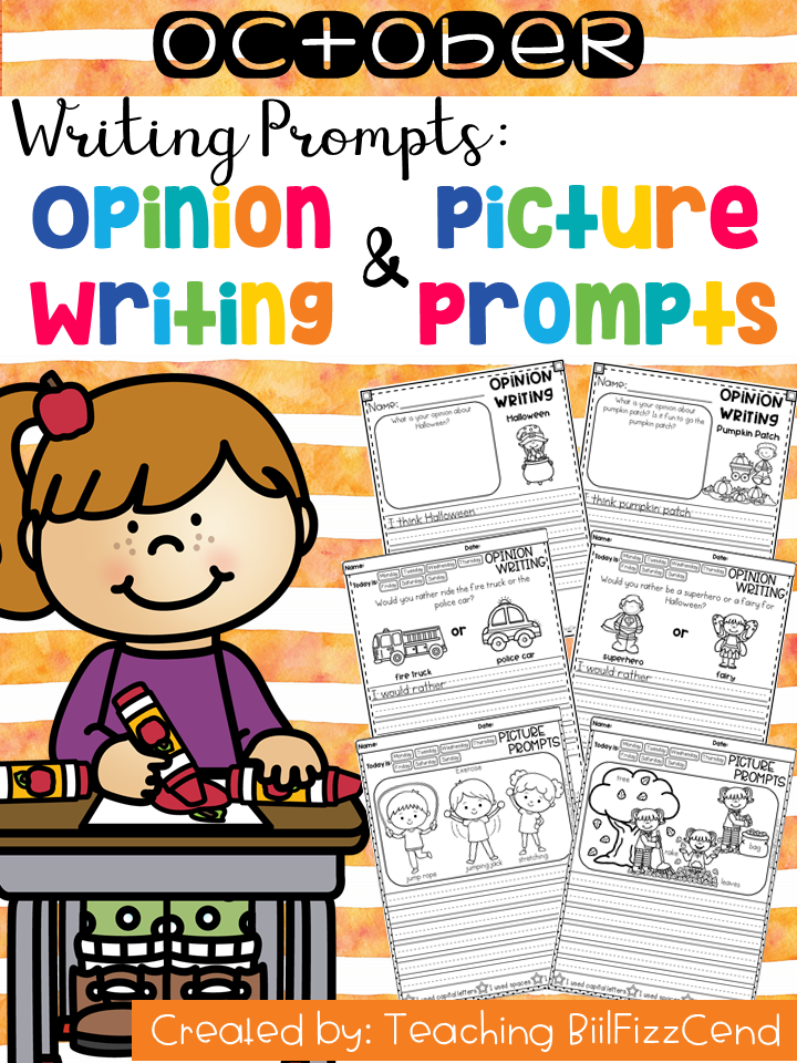 October Writing Prompts : Opinion Writing & Picture Prompts