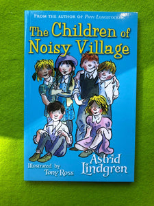 Astrid Lindgren - The Children of Noisy Village