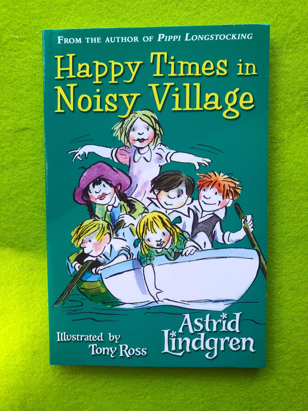 Astrid Lindgren - Happy Times in Noisy Village
