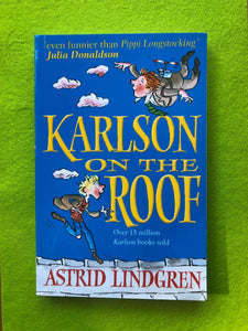 Astrid Lindgren - Karlsson on the Roof