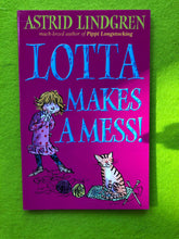 Load image into Gallery viewer, Astrid Lindgren - Lotta Makes a Mess