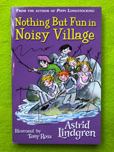 Load image into Gallery viewer, Astrid Lindgren - Nothing But Fun in Noisy Village