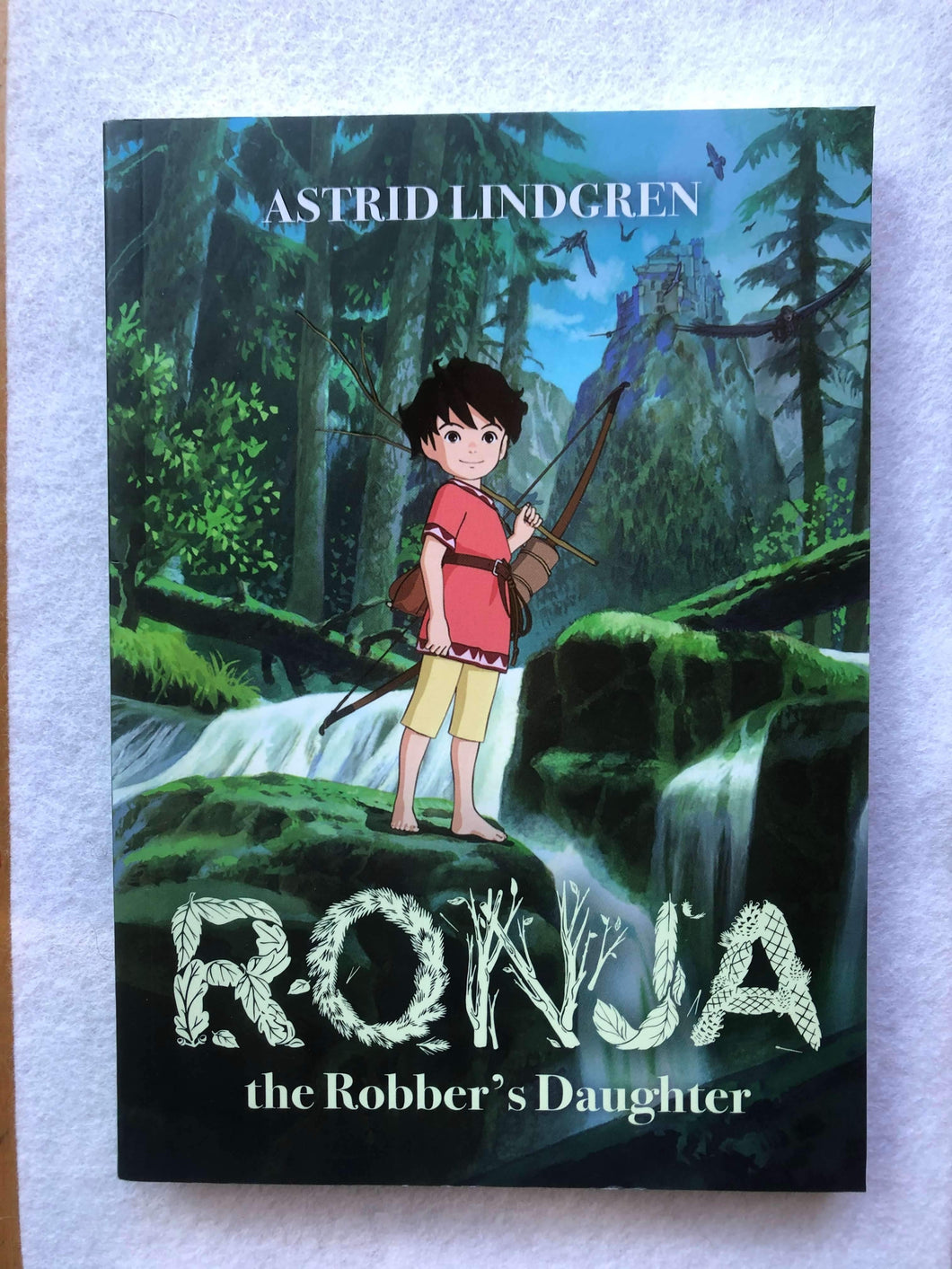 Astrid Lindgren - Ronja the Robber's Daughter - Illustrated Edition