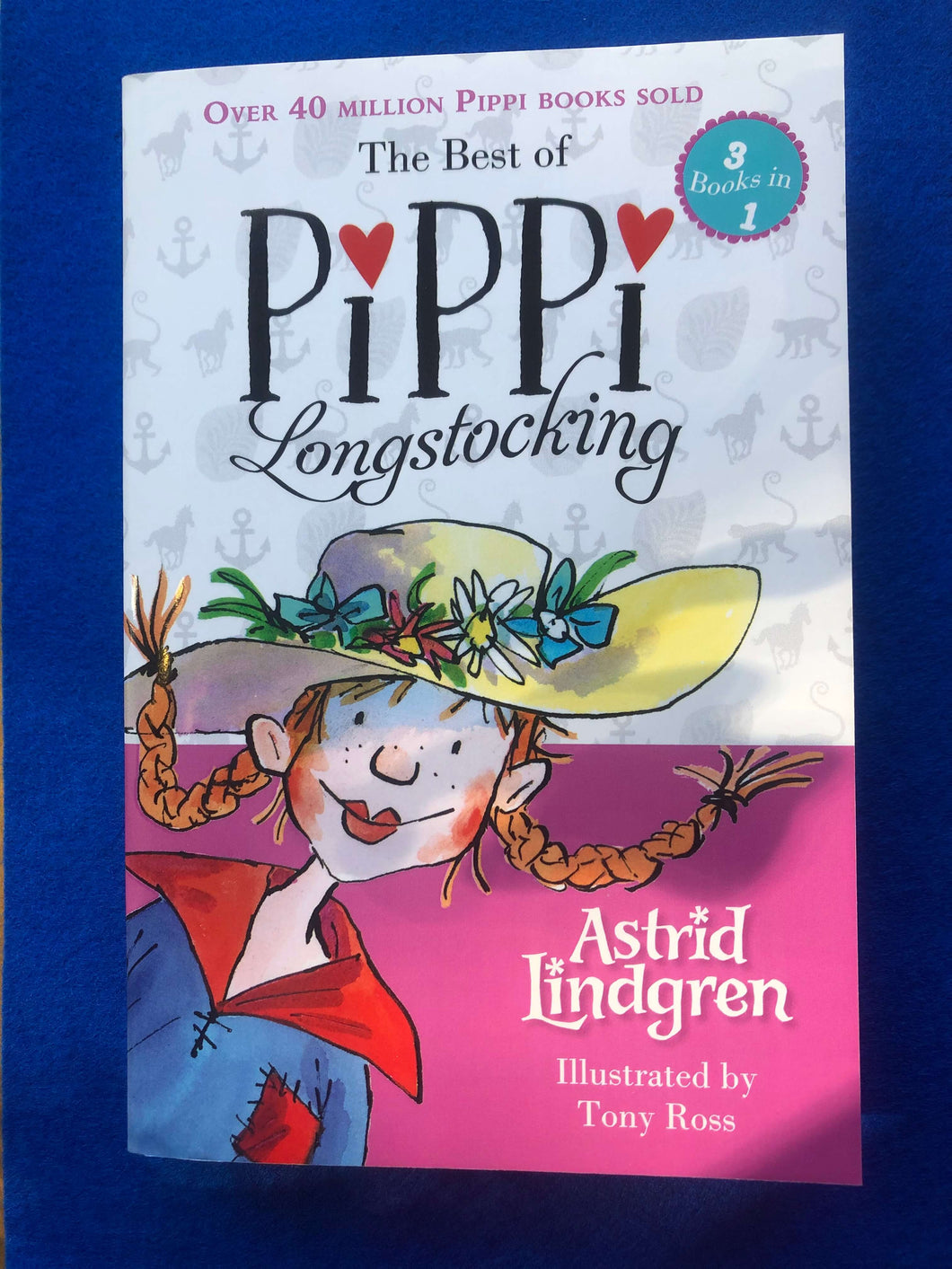 Astrid Lindgren - The Best of Pippi Longstocking: Three Books in One