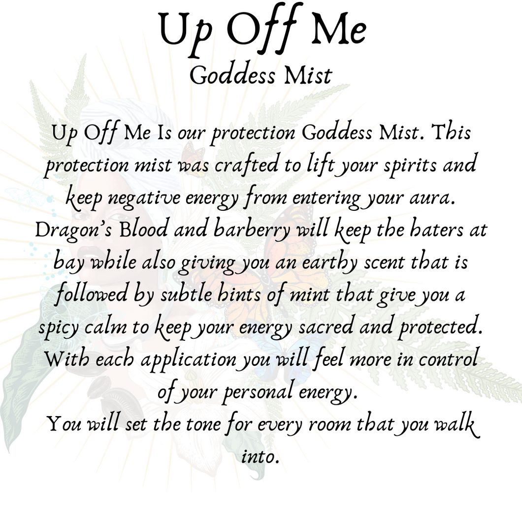 Up off Me - Protection Goddess Mist