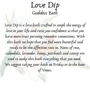 Love Dip - Love Goddess Bath