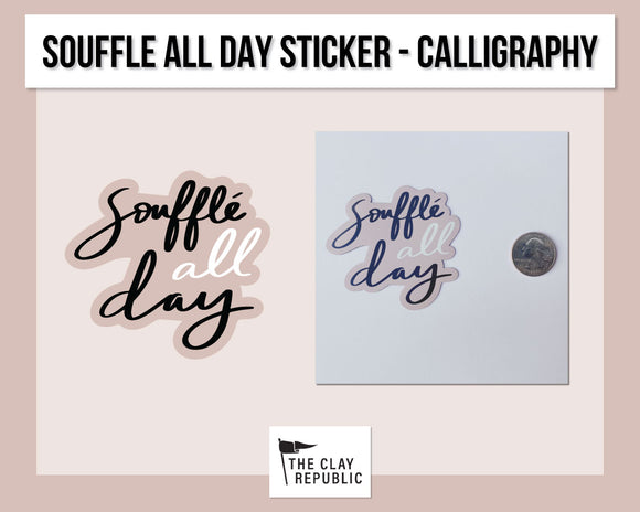 Merch Sticker - Souffle All Day - Calligraphy
