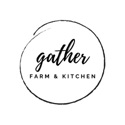 Gather Farm & Kitchen