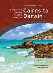 Cairns to Darwin:  Anchorage Guide