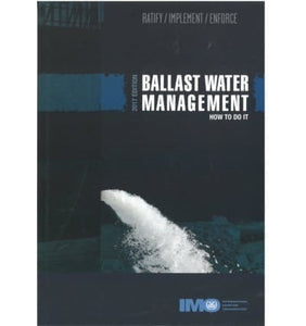 IMO624E Ballast Water Management – How to do it 2017