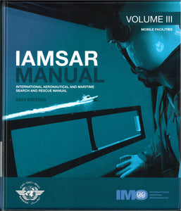IMO962E IAMSAR Manual Vol III 2019