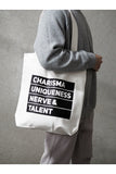 Charisma Uniqueness Nerve Talent Tote