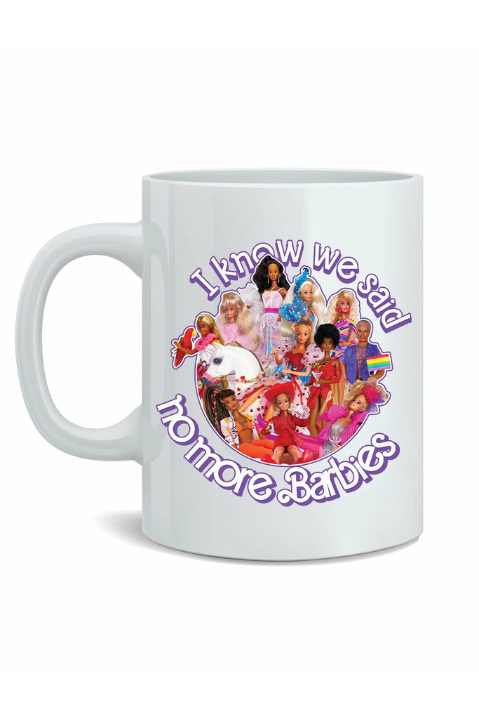 No More Barbies Mug