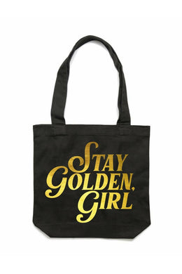 Stay Golden, Girl Tote