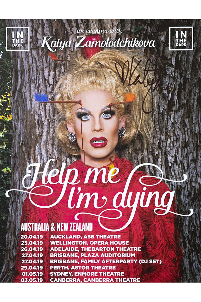 Katya Help Me I'm Dying Aus Signed Tour Poster