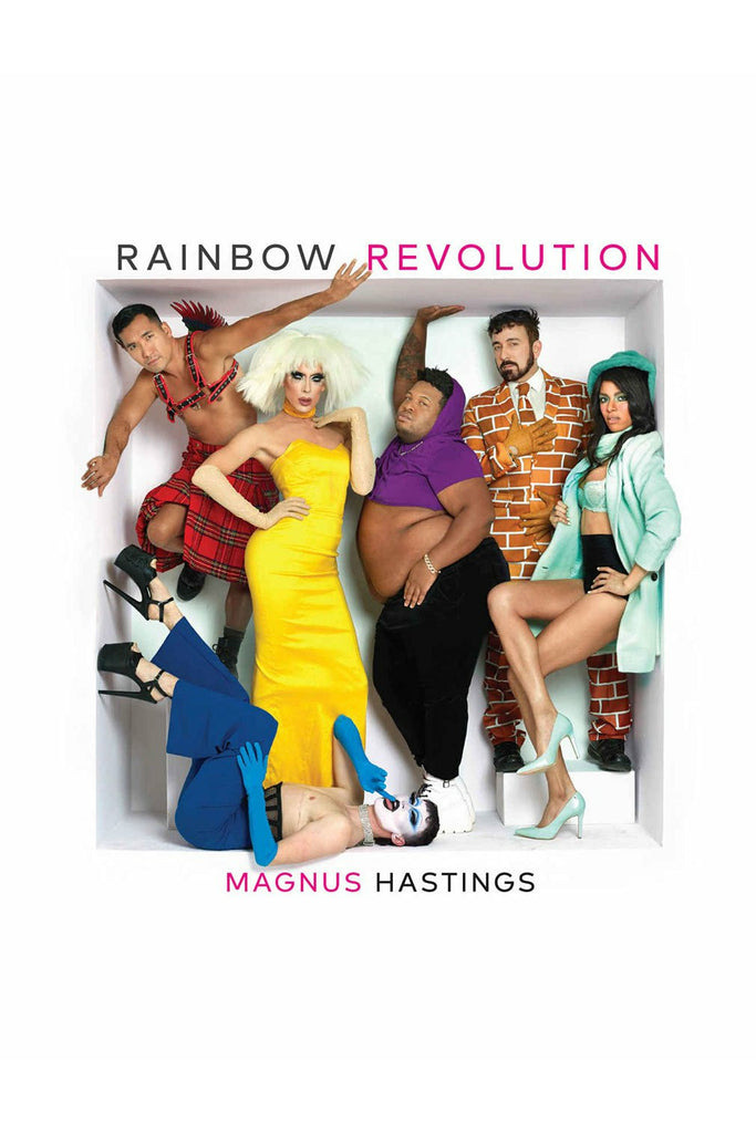 Rainbow Revolution by Magnus Hastings