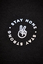 "Laden Sie das Bild in den Galerie-Viewer, Mono Hoodie ""Stay Home Stay Strong"" Round Print"