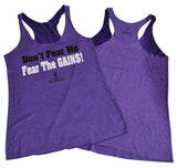 Women's Dont Fear Me Fear the Gains Tri-Blend Racerback Tank Top - Purple