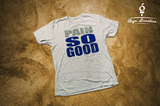 Men's Pain So Good T-Shirt - ONLY 1 LEFT
