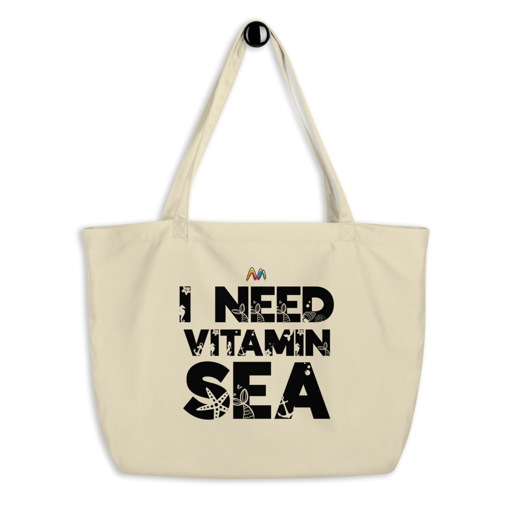 Large organic tote bag I need Vitamin sea