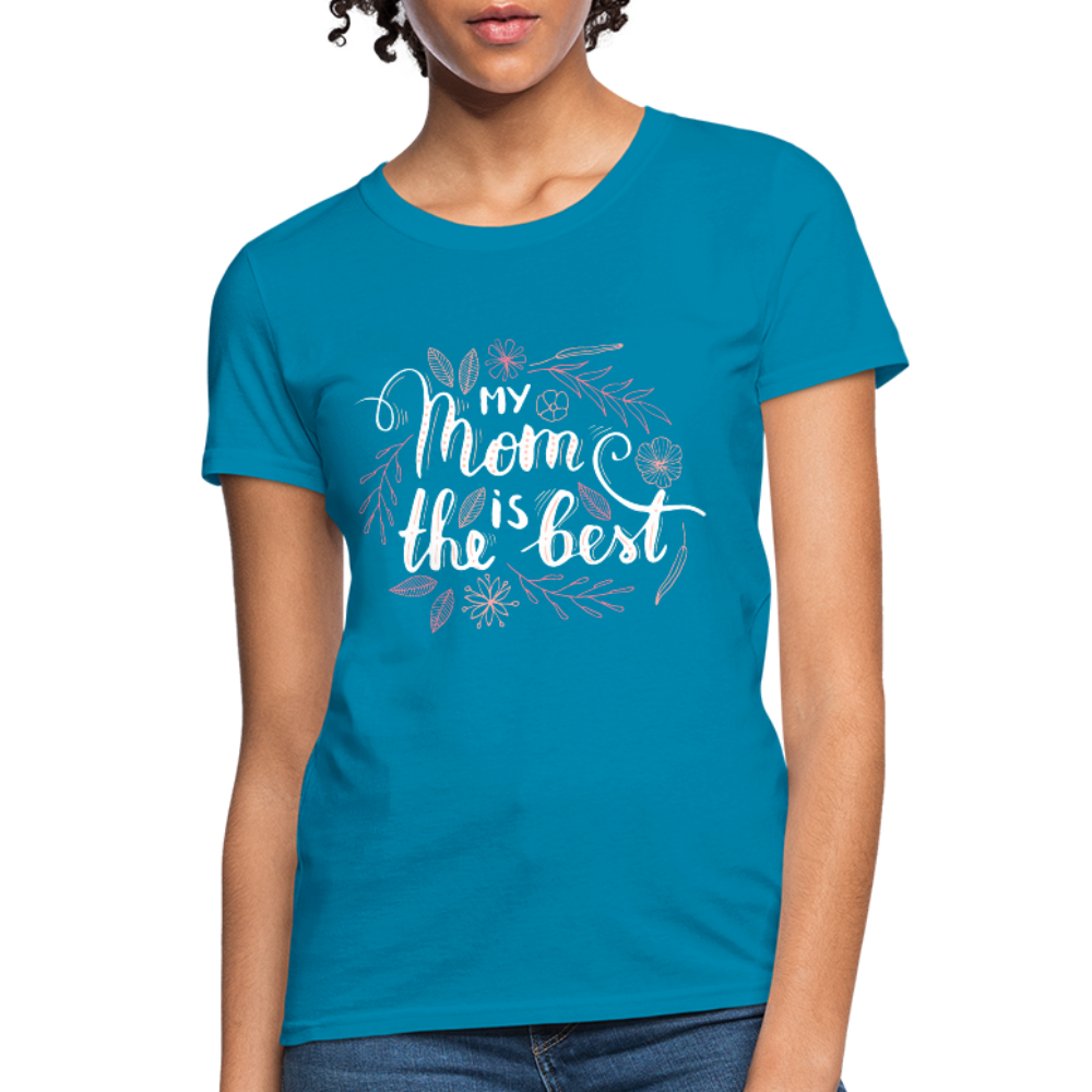 Best Mom Women's T-Shirt - turquoise