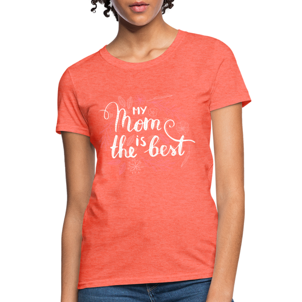 Best Mom Women's T-Shirt - heather coral