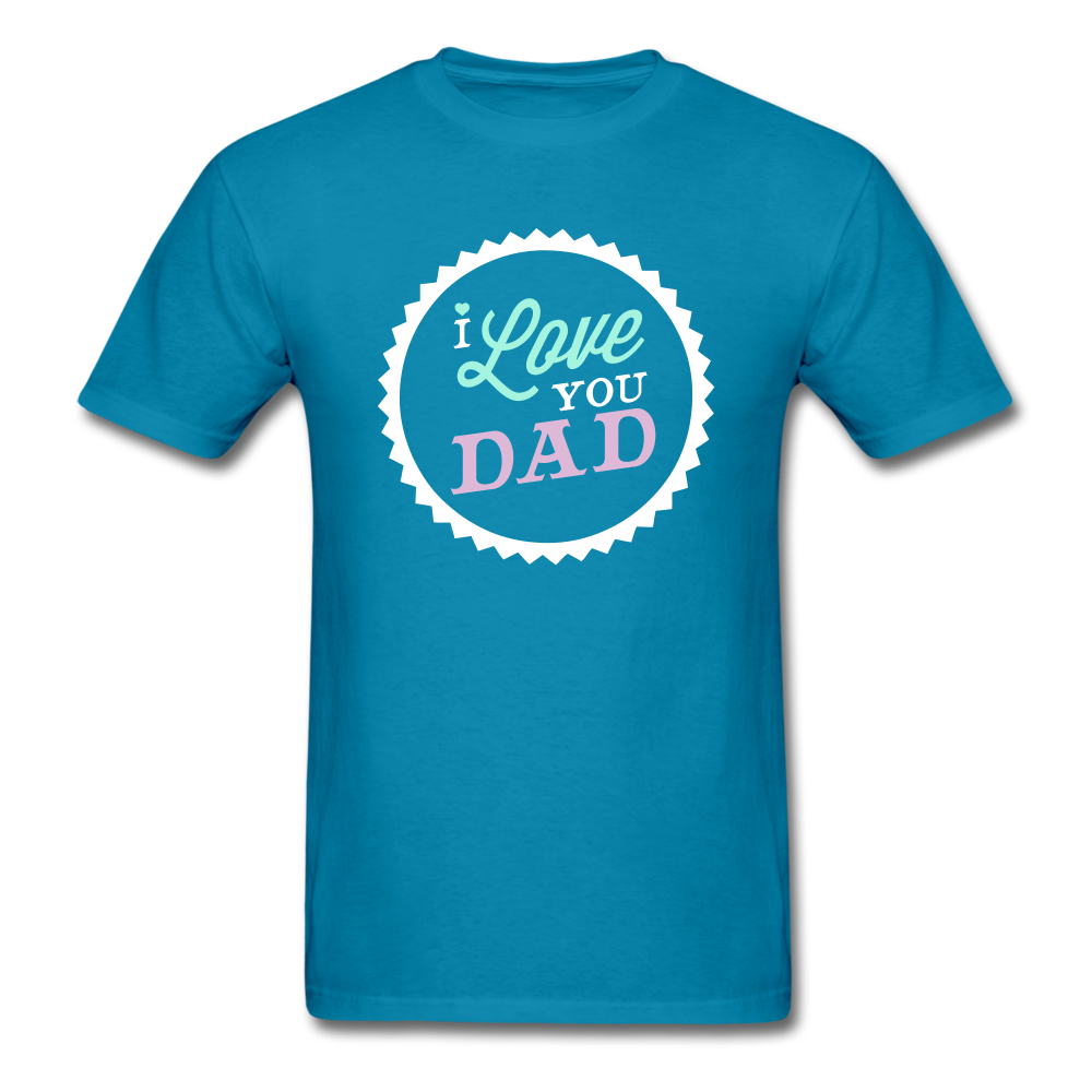 I love you dad Men's T-Shirt