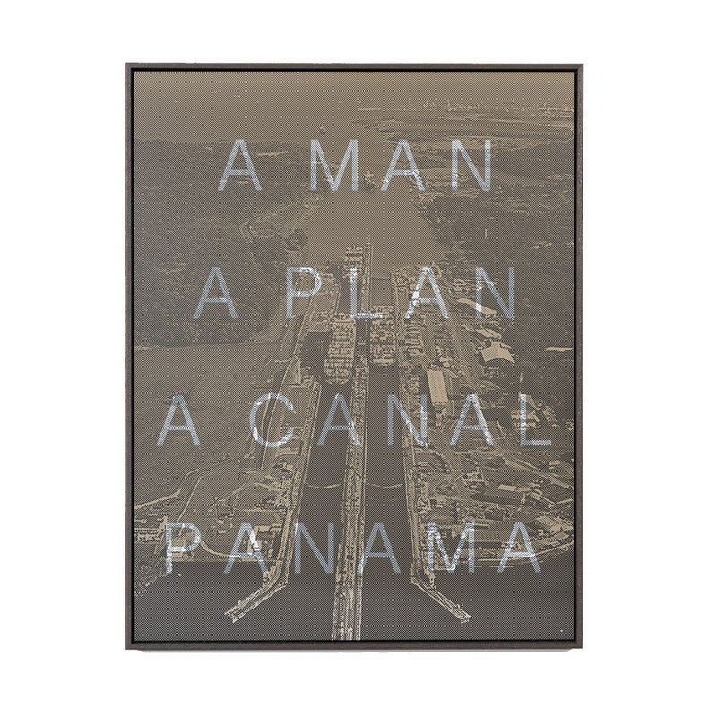 A MAN A PLAN A CANAL PANAMA - Massimo Agostinelli - Art For Heroes