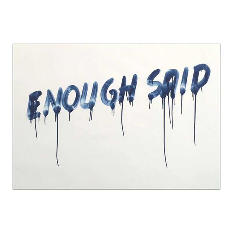 Enough Said - Mel Bochner - Art For Heroes