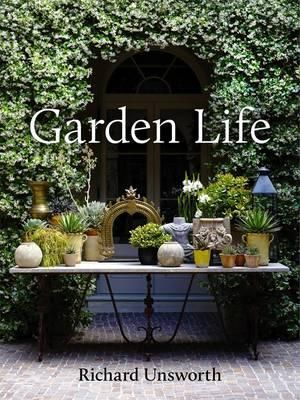 Garden Life by Richard Unsworth
