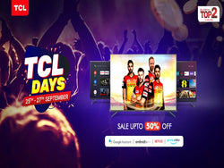 tcl days affer starts buy tv from storeindia.tcl.com