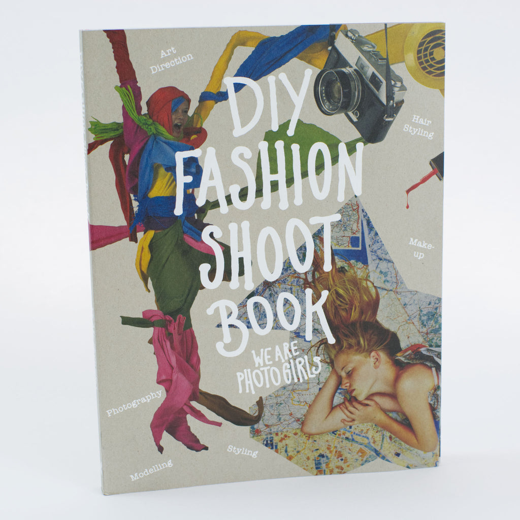 DIY Fashion Shoot Book by We Are Photogirls book cover