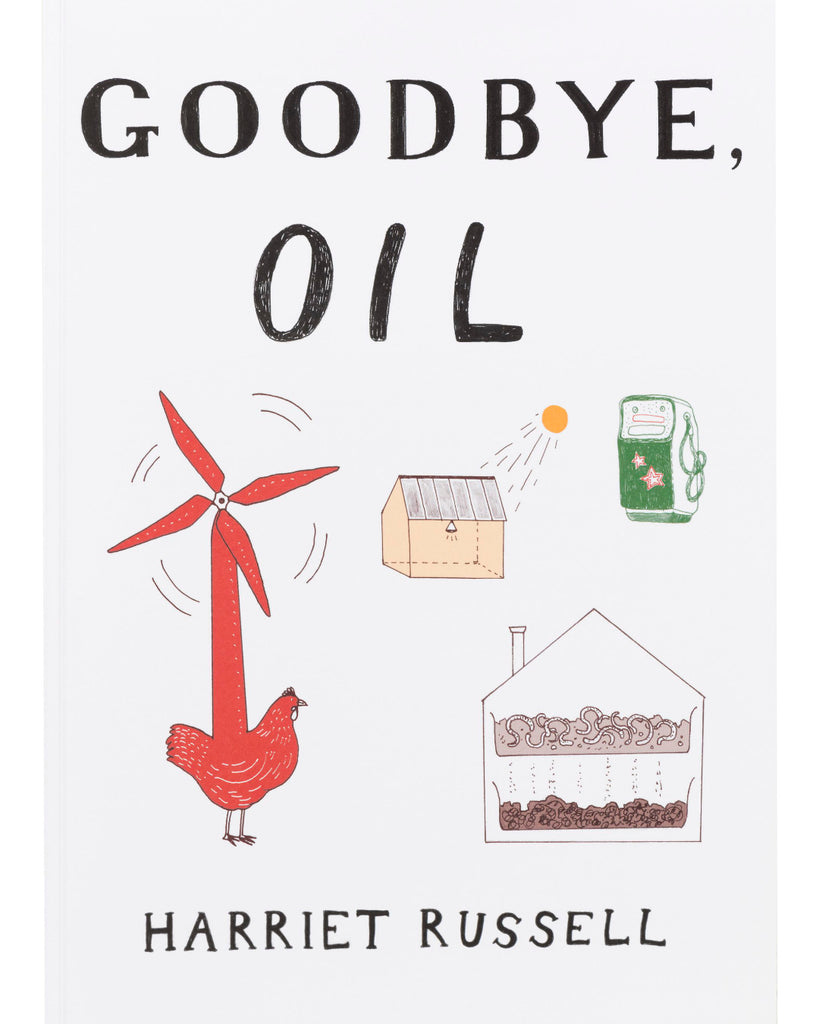 Goodbye, Oil by Harriet Russell cover
