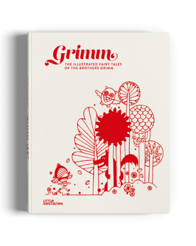Grimm The Illustrated Fairy Tales of the Brothers Grimm Gestalten