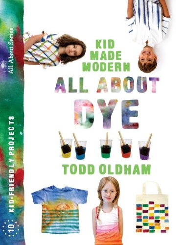 kID Made Modern All ABout Dye