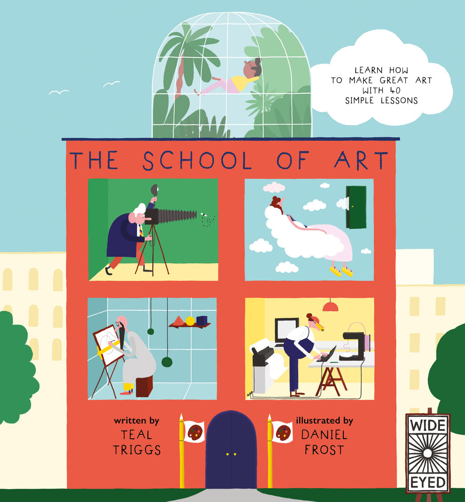 The School of ARt by Teal Triggs