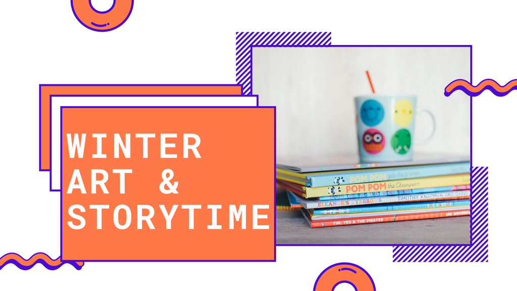 Winter Art and Storytime class flyer