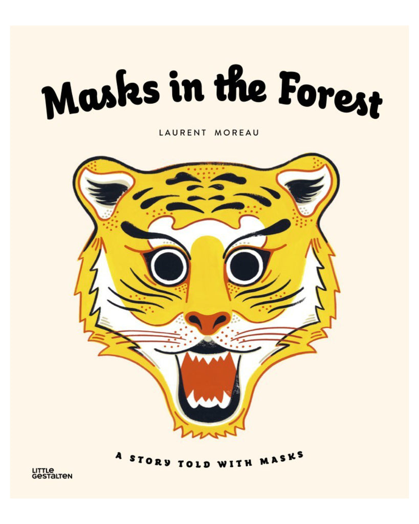 Masks In The Forest: A Story Told With Masks, In an enchanted forest of paper, paint, and whimsy, a hapless hunter bumbles after creatures large and small, from a mother fox and her pups to forest giants and vivid birds. Bold illustrations with dream-world colours bring the woodlands to life.
