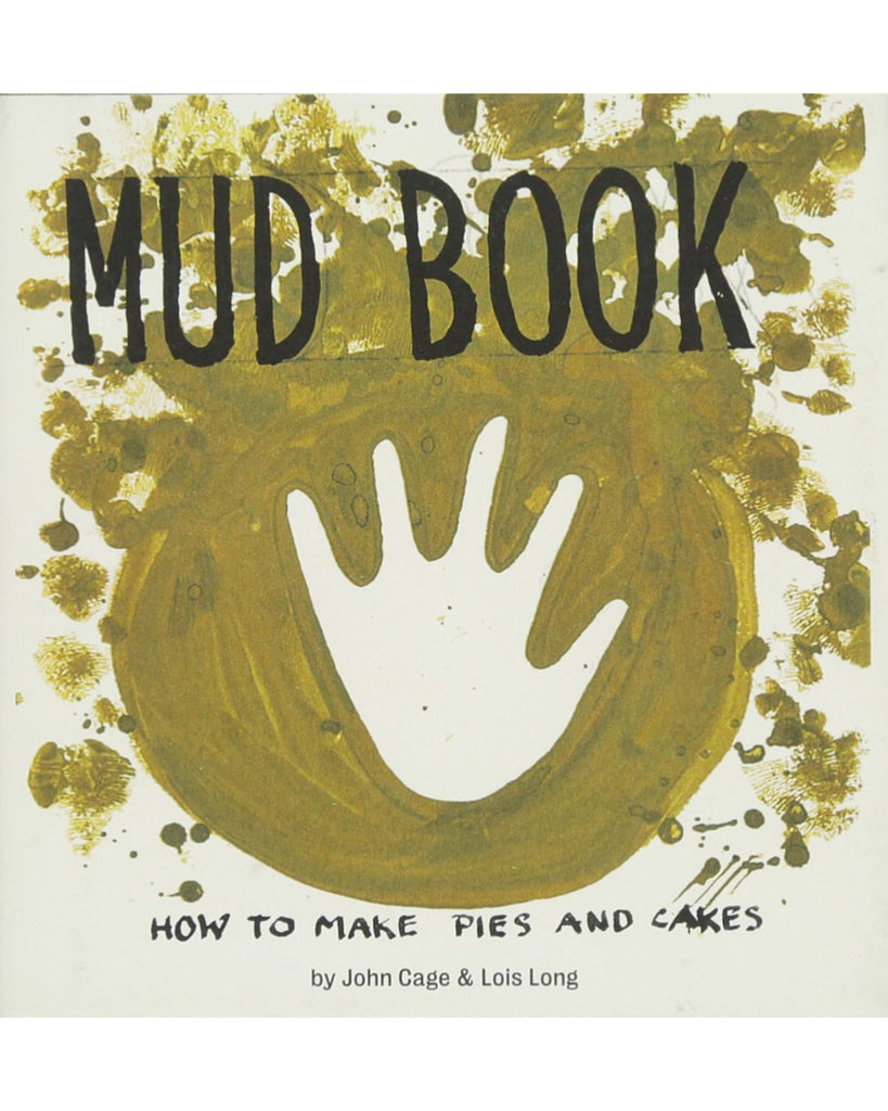 Mud book by John Cage and Lois Long