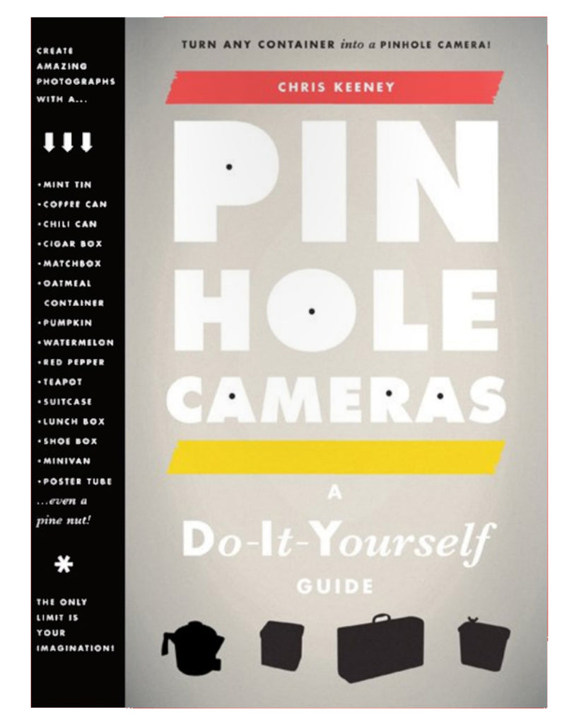 Pin Hole Cameras: A Do-It-Yourself Guide