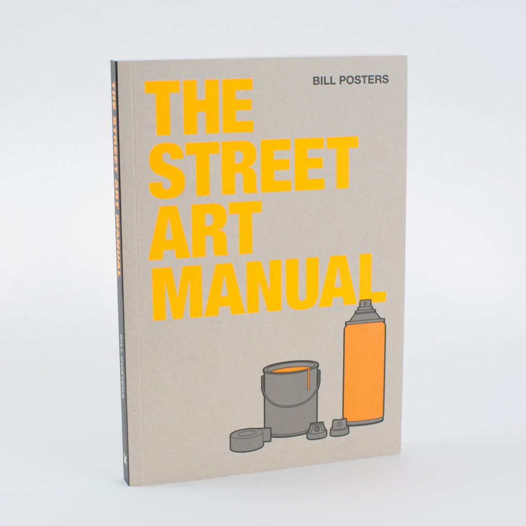 The Street Art Manual by Barney Francis Book Cover