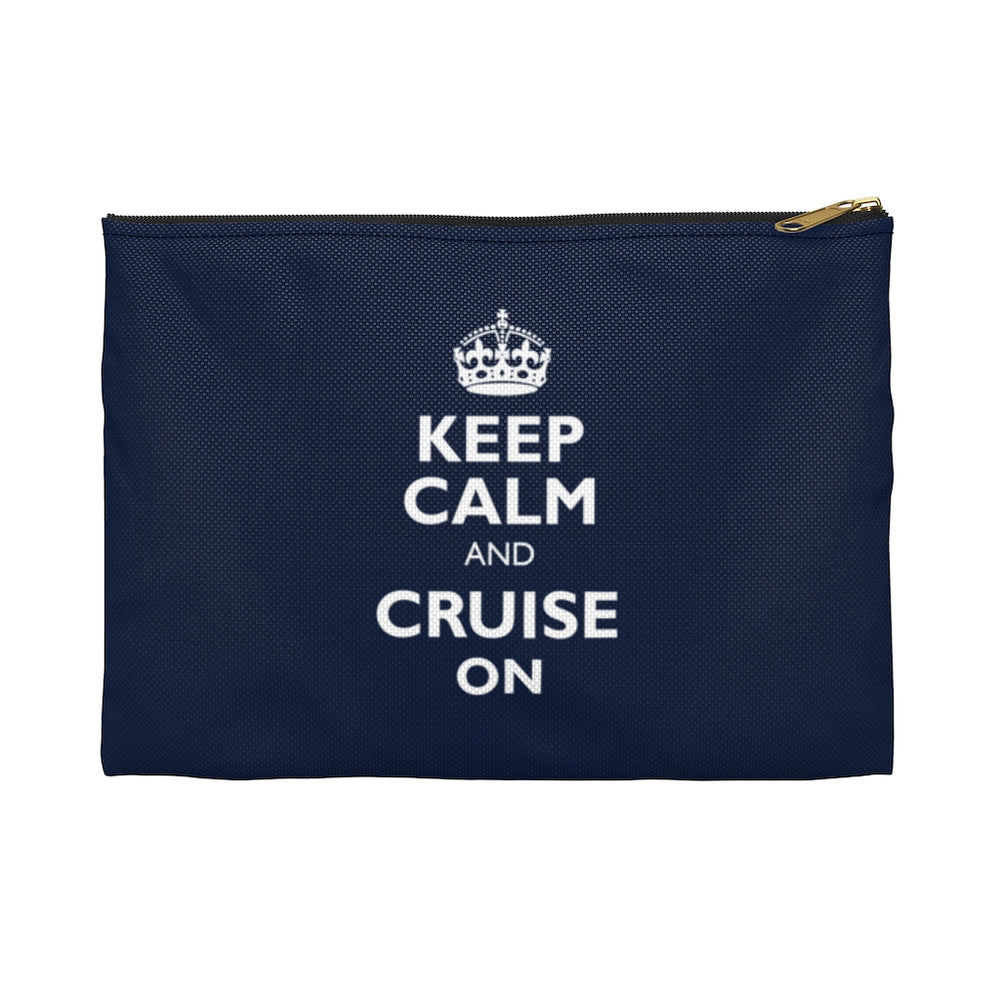 Keep Calm & Cruise On Accessory Pouch