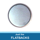 1.5 inch Button Parts Just Flatbacks