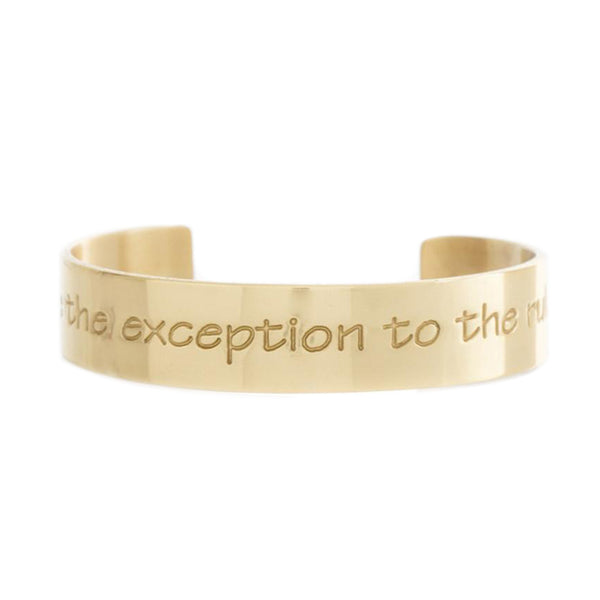 Engraved Quote .5 Be the Exception to the Rule - Gold